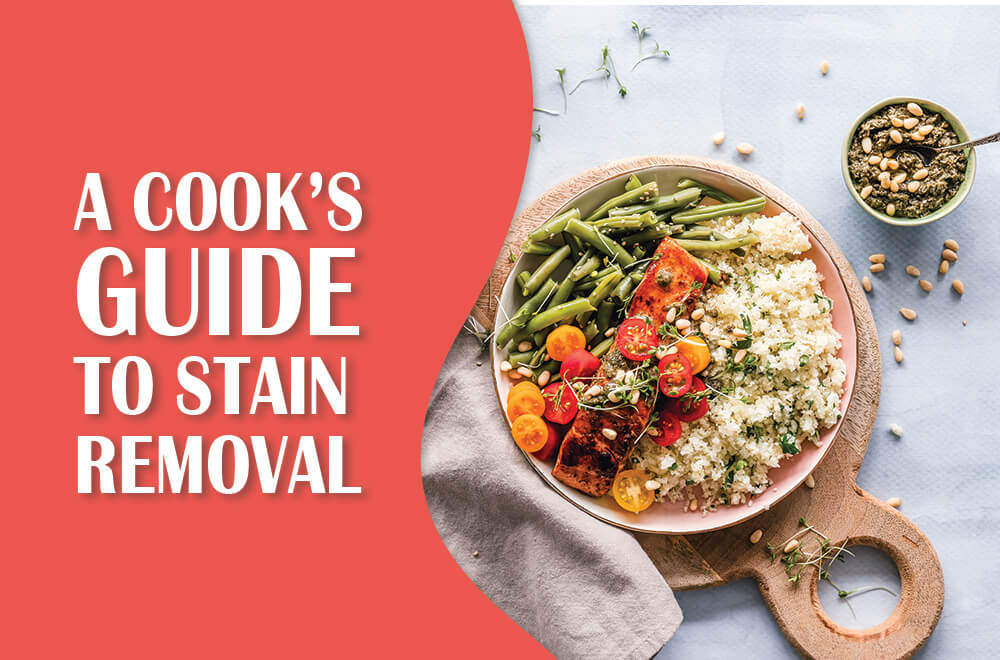A Cook's Guide to Stain Removal