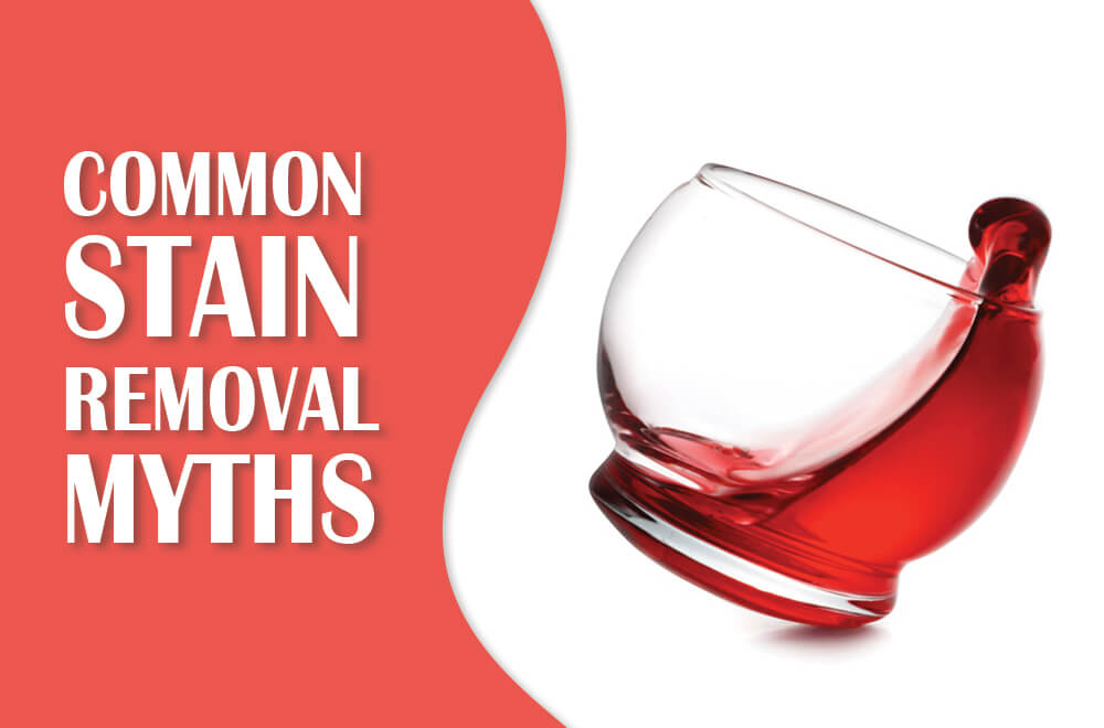 Common Stain Removal Myths